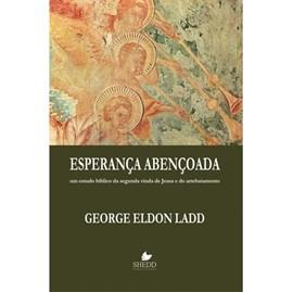 Esperança Abençoada | George Eldon Ladd