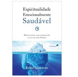 Espiritualidade Emocionalmente Saudável | Peter Scazzero