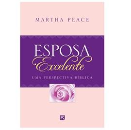 Esposa Excelente | Martha Peace