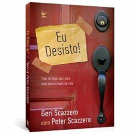 Eu Desisto!   Geri Scazzero e Peter Scazzero