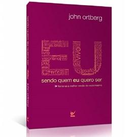 Eu Sendo Quem Eu Quero Ser Roxo | John Ortberg | Roxo