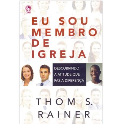 Eu sou Membro de Igreja | Thoms S. Rainer