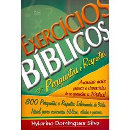 Exercícios Bíblicos em Perguntas e Respostas | Hylarino Domingues Silva