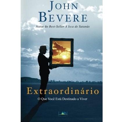 Extraordinário | John Bevere