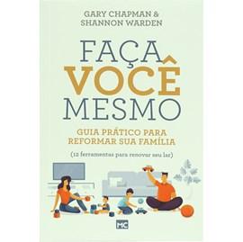 Faça Você Mesmo | Gary Chapman e Shannon Warden