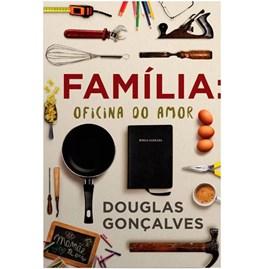 Família Oficina do Amor | Douglas Gonçalves