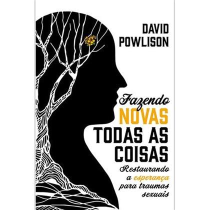 Fazendo Novas Todas As Coisas | David Powlison