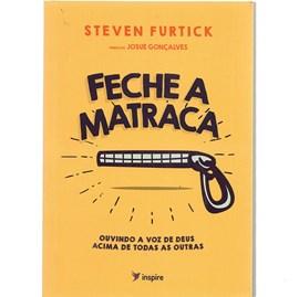Feche a Matraca | Steven Furtick