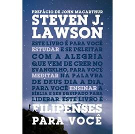 Filipenses para Você | Steven J. Lawson
