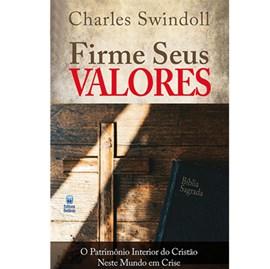 Firme Seus Valores | Charles Swindoll
