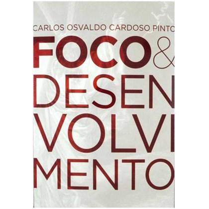 Foco E Desenvolvimento No AT E NT   Carlos Osvaldo C. Pinto