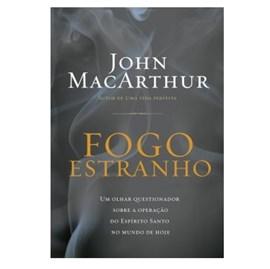 Fogo Estranho | John Macarthur Jr