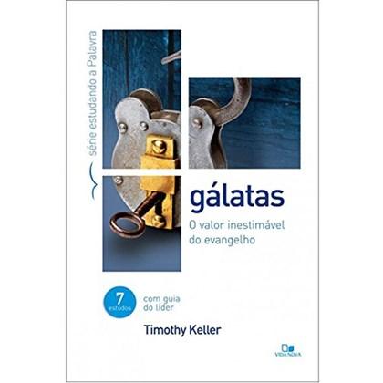 Gálatas | Timothy Keller