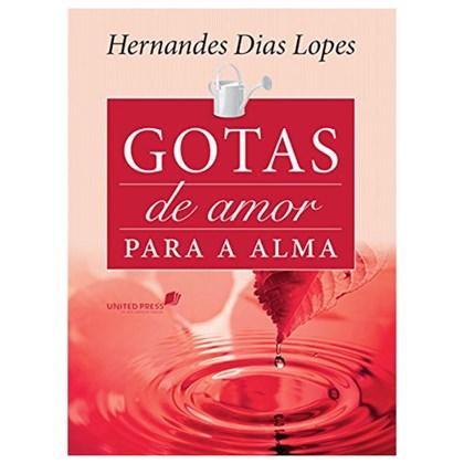 Gotas de Amor Para a Alma   Hernandes Dias Lopes