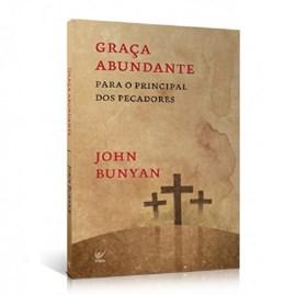 Graça Abundante | John Bunyan