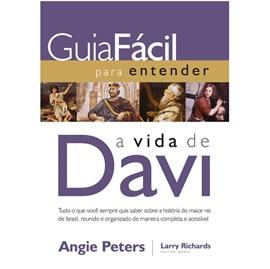 Guia fácil para Entender a Vida de Davi | Angie Peters