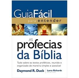 Guia Fácil para Entender as Profecias da Bíblia | Daymond R. Duck