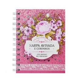 Harpa Avivada e Corinhos Médio | Letra Gigante | Capa Floral Pink Espiral