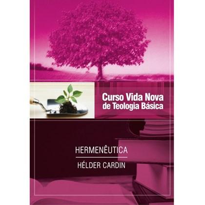 Hermenêutica   Vol. 13   Curso Vida Nova de Teologia Básica