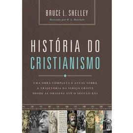 História do Cristianismo | Bruce L. Shelley