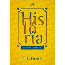 História do Novo Testamento | F. F. Bruce