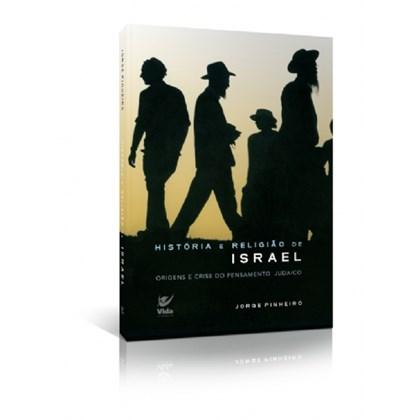 HISTORIA E RELIGIAO DE ISRAEL - JORGE PINHEIRO
