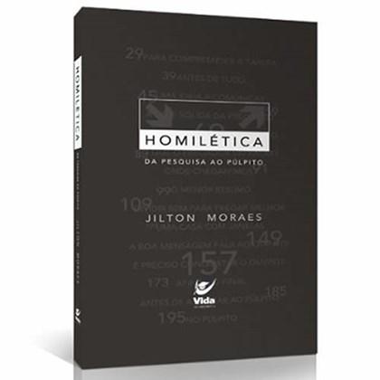 Homilética da Pesquisa ao Púlpito | Jilton Moraes