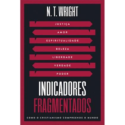 Indicadores Fragmentados | N. T. Wright