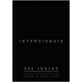 Intencionais | 365 ideias Para Virar o Mundo de Cabeça para Baixo