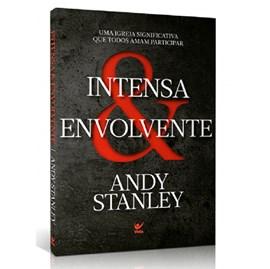 Intensa e Envolvente | Andy Stanley