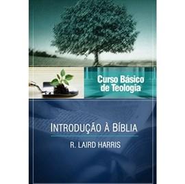 Introdução à Bíblia | Vol. 1 | Curso Vida Nova de Teologia Básica