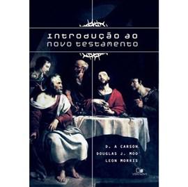 Introdução Ao Novo Testamento | D.A. Carson