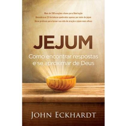 Jejum | Como Encontrar Respostas e Se Aproximar de Deus