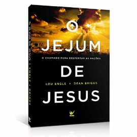 Jejum de Jesus | Lou Engle