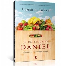 Jejum Segundo Daniel | Elmer L. Towns