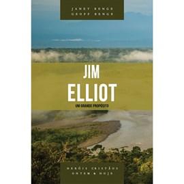 Jim Elliot | Um Grande Propósito | Janet Benge