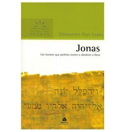 Jonas | Comentários Expositivo | Hernandes Dias Lopes
