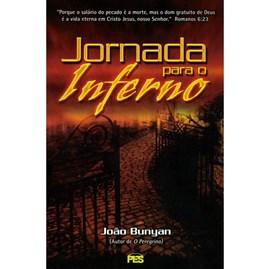 Jornada para o Inferno | John Bunyan