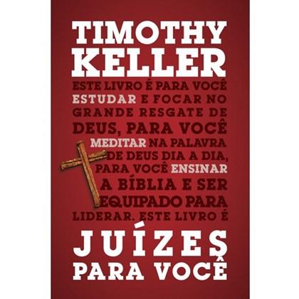 Juízes Para Você | Timothy Keller