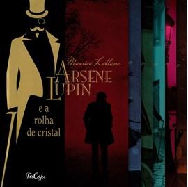 Kit 6 Livros Clássicos | Arsène Lupin | Maurice Leblanc | Tricaju