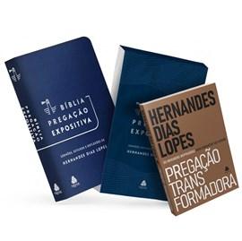 Kit Bíblia Pregação Expositiva Azul + Livro Pregação Transformadora | Hernandes Dias Lopes