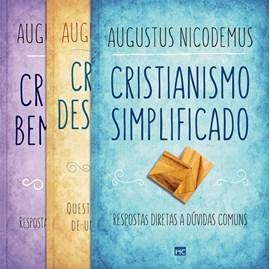 Kit Cristianismo   Augustus Nicodemus