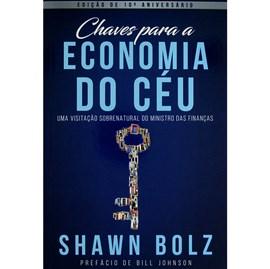 Kit Livros | Os Segredos de Deus - Traduzindo Deus | Chaves Para a Economia do Céu | Shawn Bolz