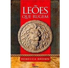 Leões que Rugem | Rebecca Brown