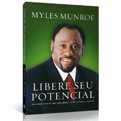 Libere seu Potencial | Myles Munroe