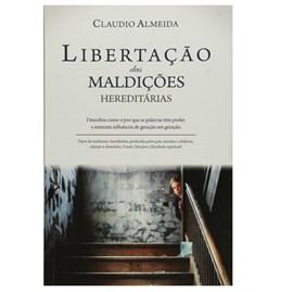 Libertação das Maldições Hereditárias |Cláudio Almeida