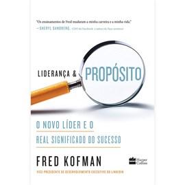 Liderança e Propósito   Fred Kofman