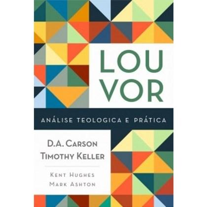 Louvor | Análise Teológica e Prática