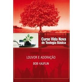 Louvor e Adoração | Vol. 11 | Curso Vida Nova de Teologia Básica