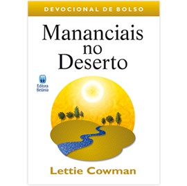 Mananciais no Deserto Vol. 1 | Devocional de Bolso | Lettie Cowman